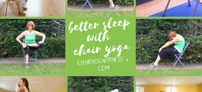 Better Sleep with Chair Yoga - chairyogafitness.com