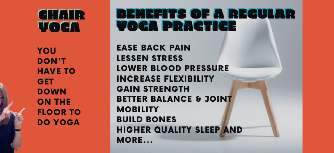Just a few benefits of a regular chair yoga practice. Chair Yoga - ease back pain, lessens stress, lower blood pressure. with yoga teacher, Gail Pickens-Barger